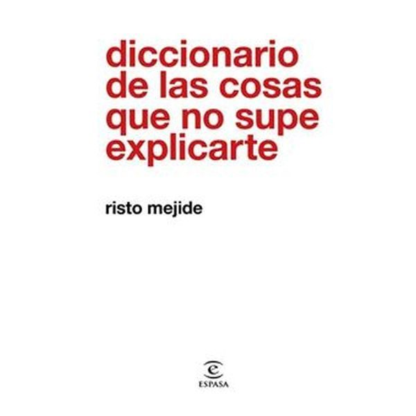 libros-mas-vendidos-diccionario-de-las-cosas-que-no-supe-explicarte-risto-mejide-fnac