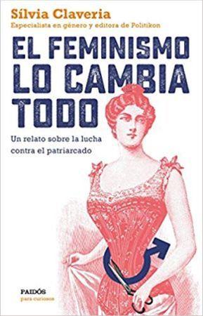 mejores-libros-feministas-el-feminismo-lo-cambia-todo