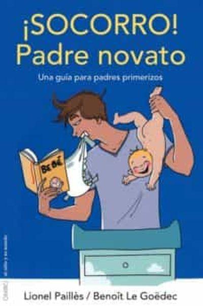 libros-para-el-dia-del-padre-socorro-padre-primerizo-casa-del-libro