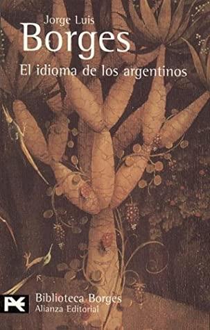 los-diez-mejores-libros-de-borges-el-idioma-de-los-argentinos
