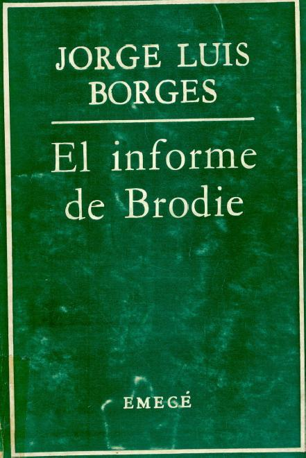 los-diez-mejores-libros-de-borges-el-informe-de-brodie