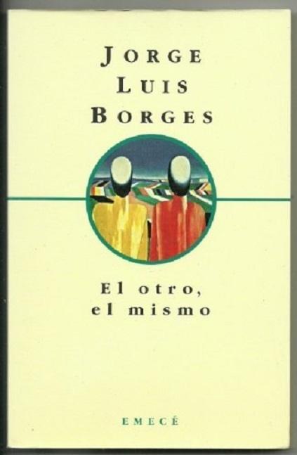 los-diez-mejores-libros-de-borges-el-otro-el-mismo