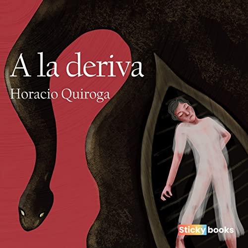A la deriva. Libro de Horacio Quiroga