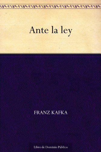 Ante la ley, relato de Franz Kafka