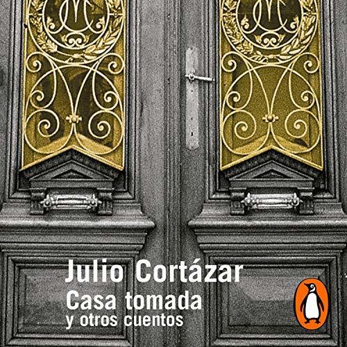 Casa tomada. Libro de Julio Cortazar