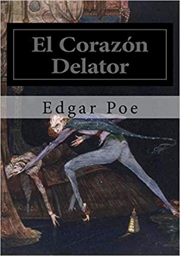 Corazón delator. Relato de Allan Poe