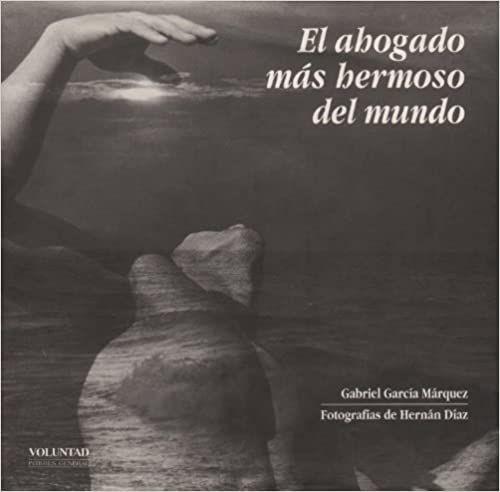 El ahogado más hermoso del mundo, libro de García Marquez