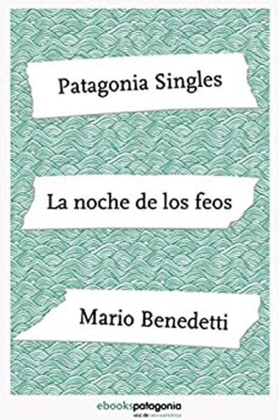La noche de los feos. Relato de Mario Benedetti
