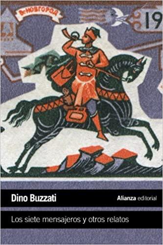 Los siete mensajeros, libro de Dino Buzati