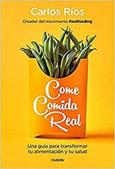 "Libro ""Come comida real"""