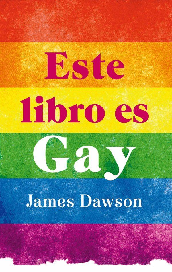 Mejores libros para jovenes Este libro es gay