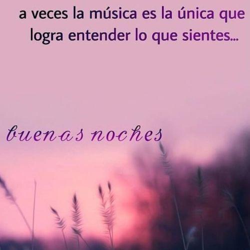 La música, mensaje de buenas noches