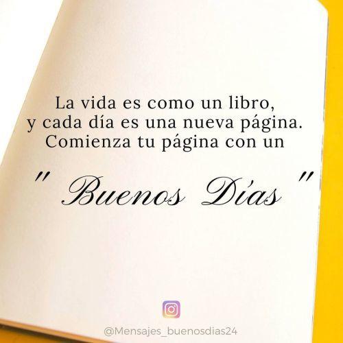 Mensaje Buenos días, la vida es como un libro
