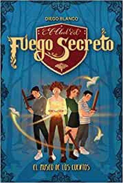 """""""El Club del Fuego Secreto"""", libro infantil"""