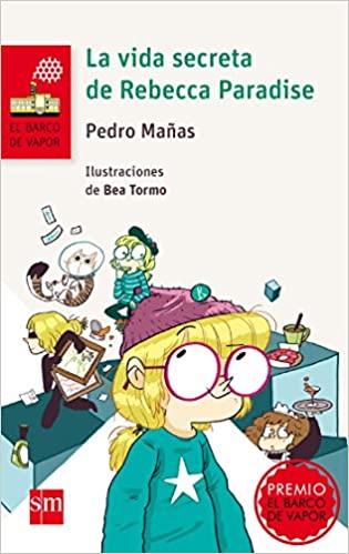 """""""La vida secreta de Rebecca Paradise"""", libro infantil"""
