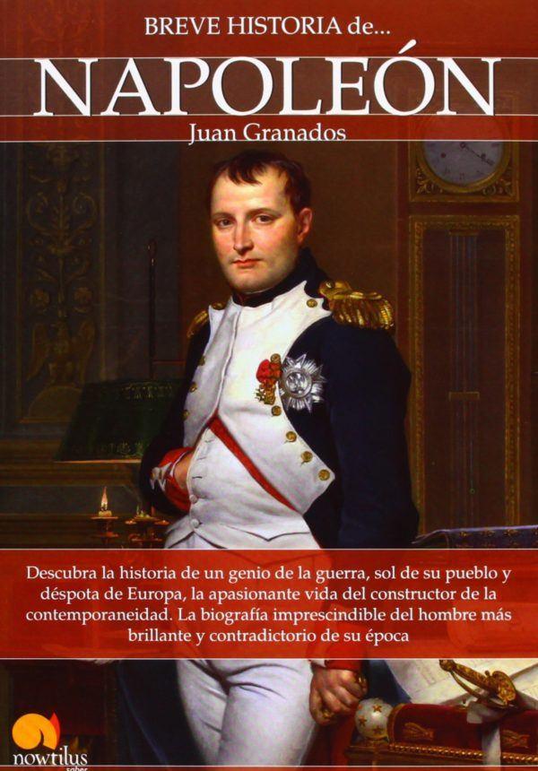 Mejores biografias de napoleon Breve historia de Napoleón