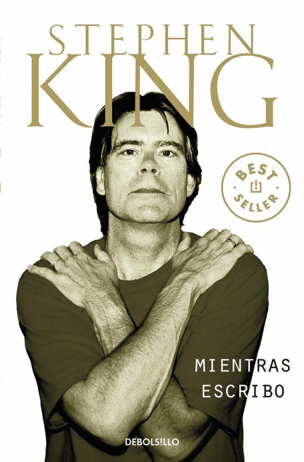Mejores biografias escritores 2021 Mientras escribo de Stephen King