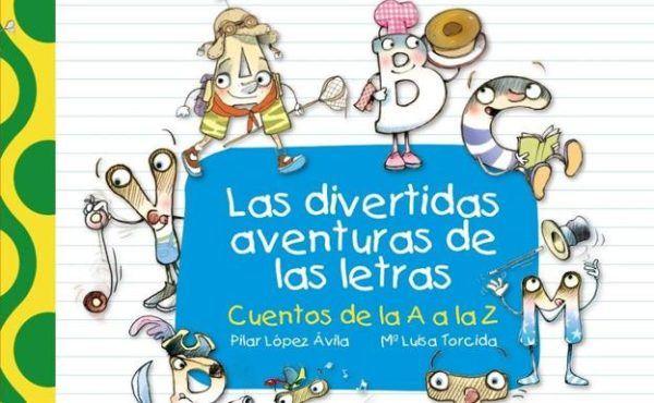Libros para aprender a leer Las divertidas aventuras de las letras