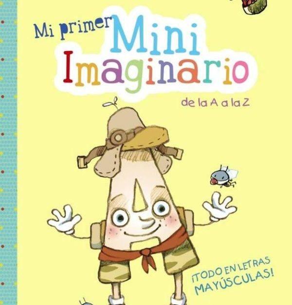 Libros para aprender a leer Mi primer miniimaginario de la A a la Z