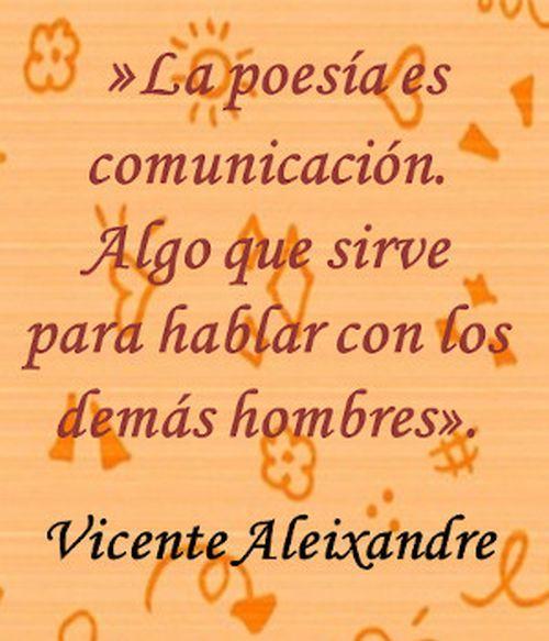 Frase de Vicente Aleixandre