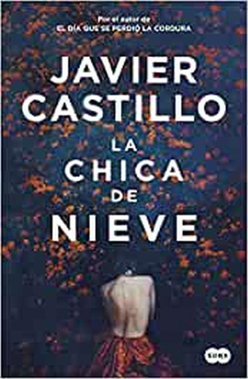 La chica de la nieve. Libro de Javier Castillo