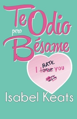 mejores-libros-de-amor-te-odio-pero-besame