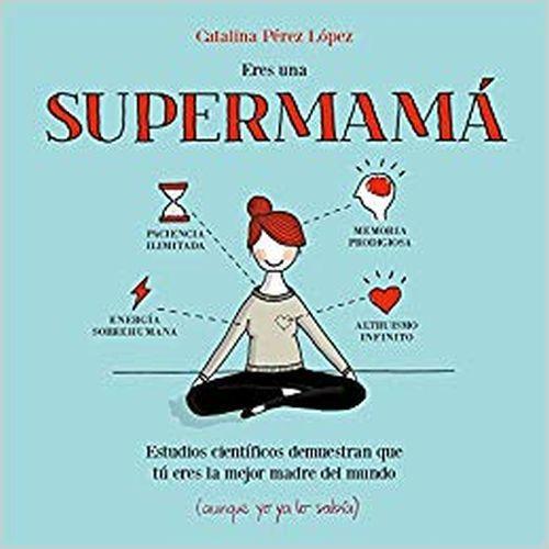 mejores-libros-para-regalar-el-dia-de-la-madre-supermama-amazon
