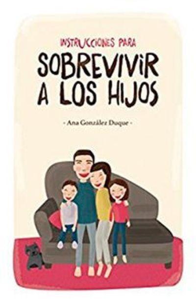 libros-para-el-dia-del-padre-instrucciones-para-sobrevivir-a-los-hijos-sapos-y-princesas